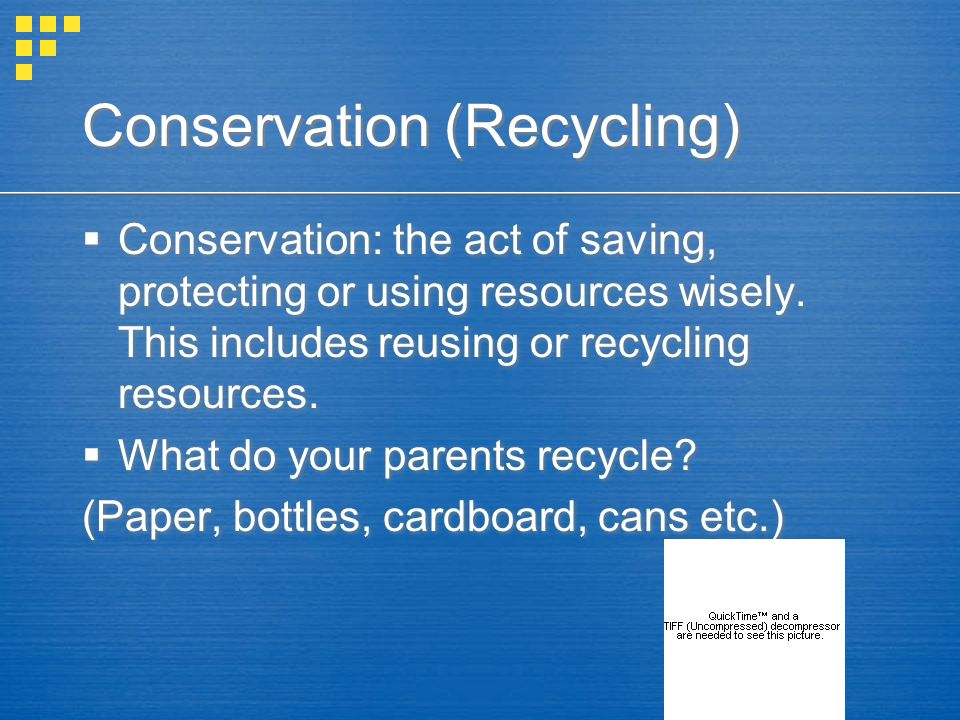 Conservation (Recycling)