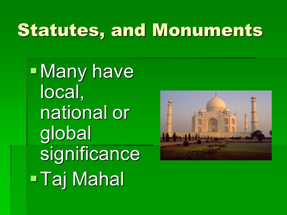 Statutes, and Monuments