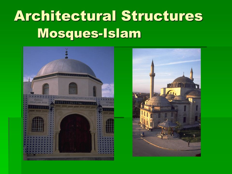 Architectural Structures Mosques-Islam