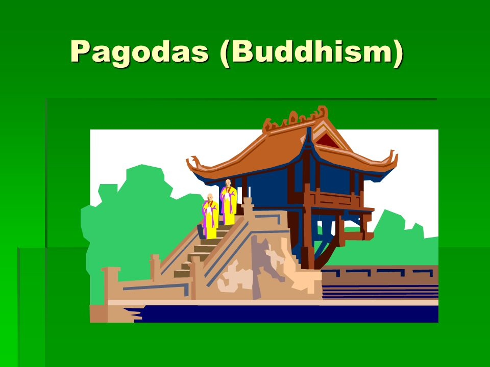 Pagodas (Buddhism)