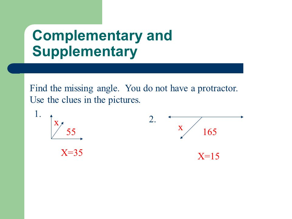 Complementary and Supplementary