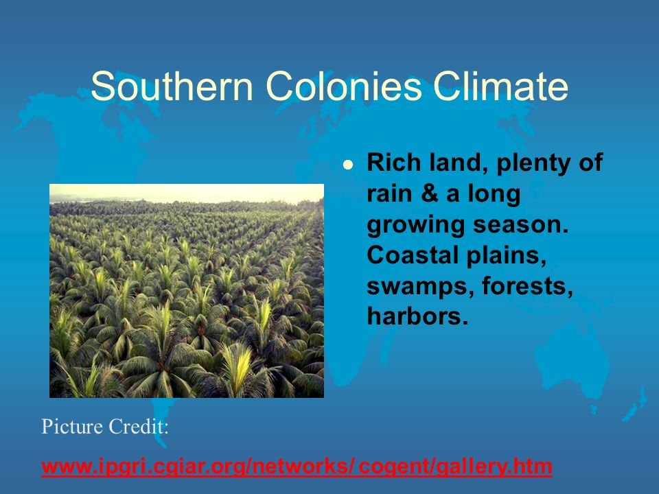 Southern Colonies Climate