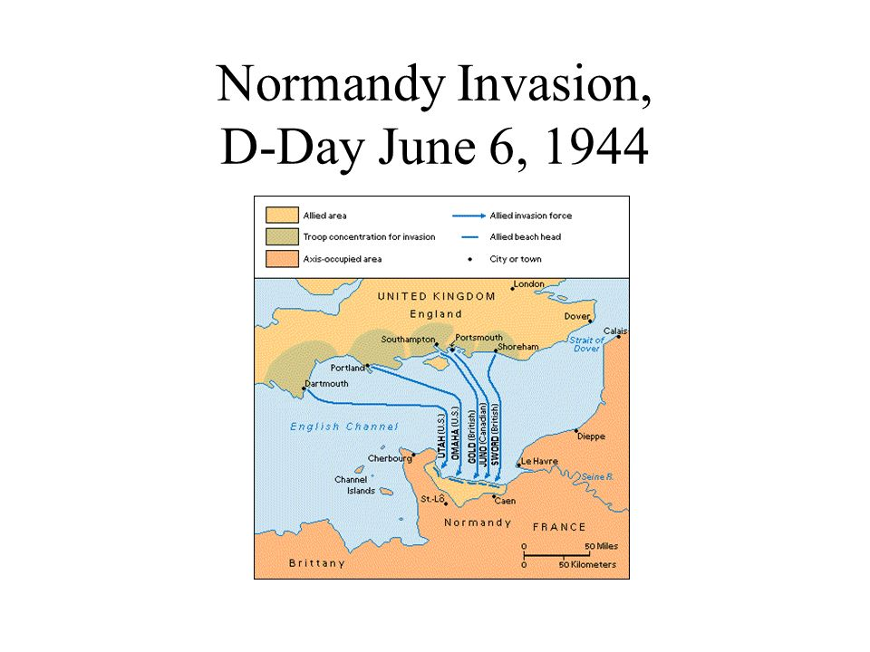 Normandy Invasion, D-Day June 6, 1944