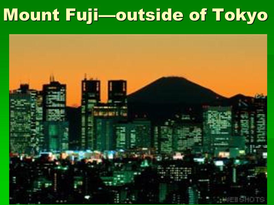 Mount Fuji—outside of Tokyo