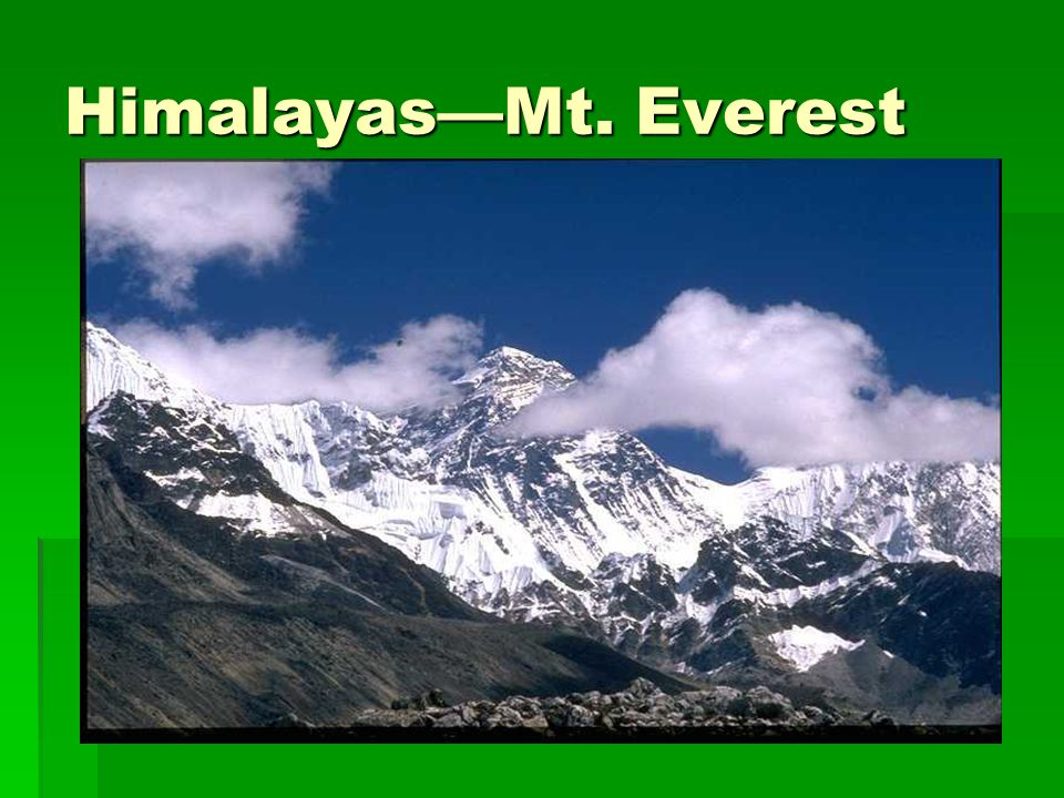 Himalayas—Mt. Everest
