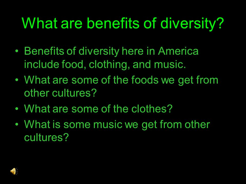 What are benefits of diversity