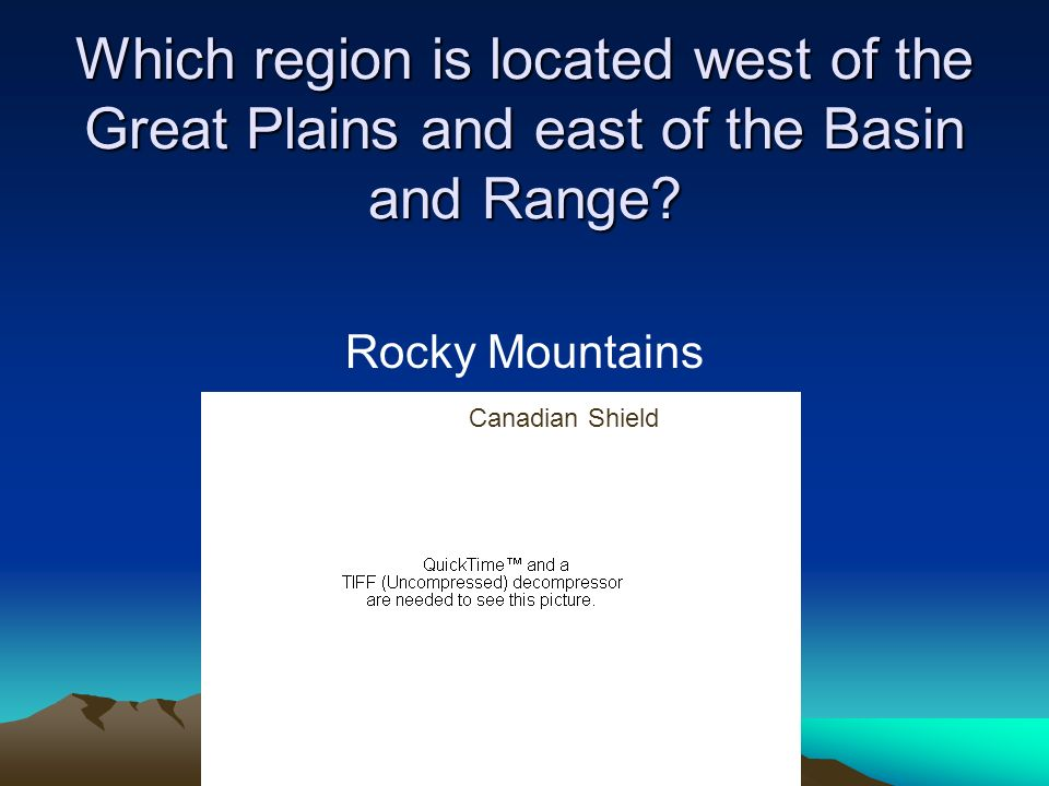 Which region is located west of the Great Plains and east of the Basin and Range