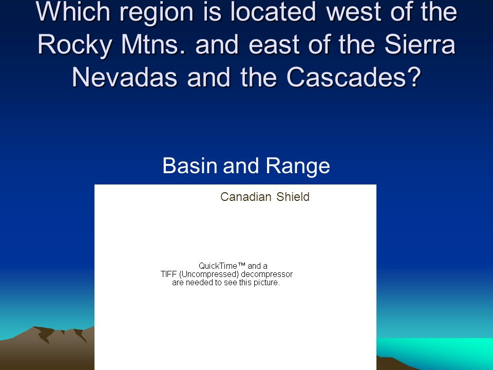 Which region is located west of the Rocky Mtns