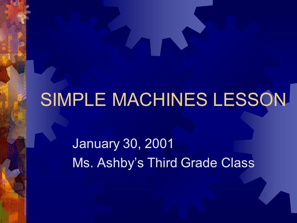 SIMPLE MACHINES LESSON