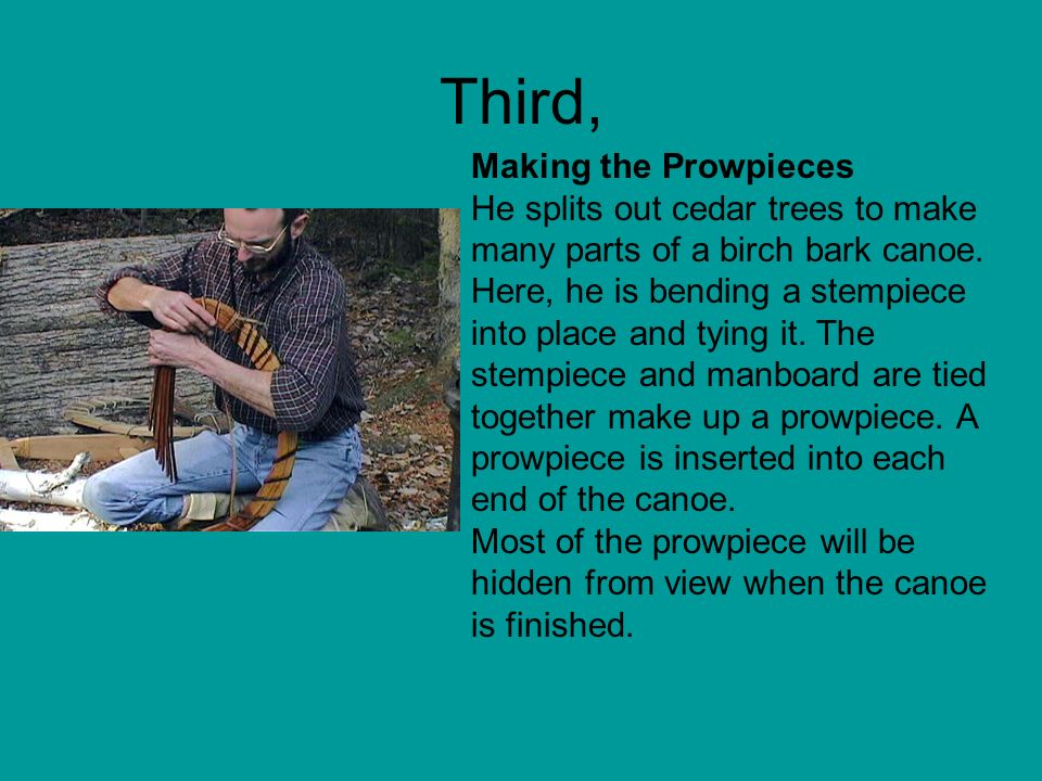 Third, Making the Prowpieces