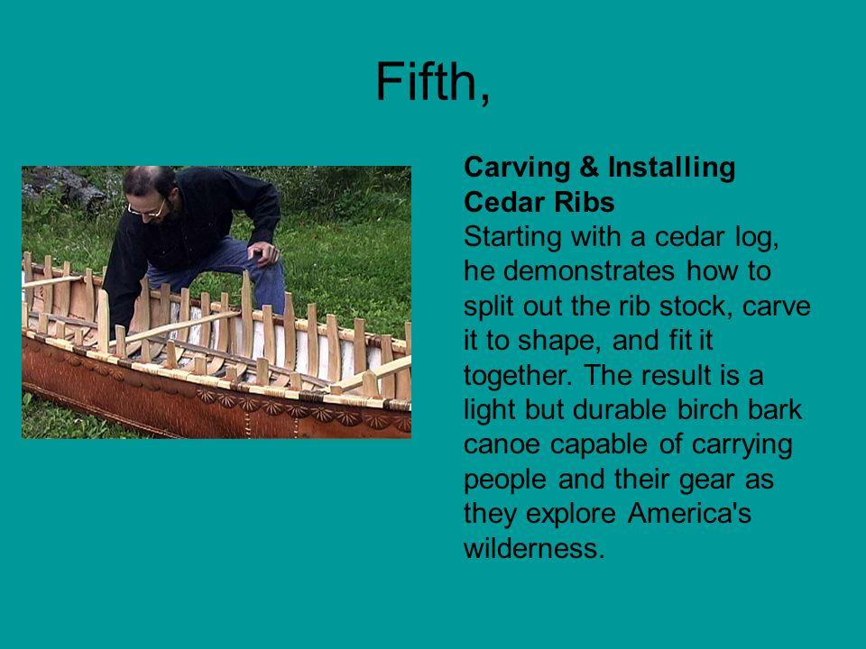 Fifth, Carving & Installing Cedar Ribs