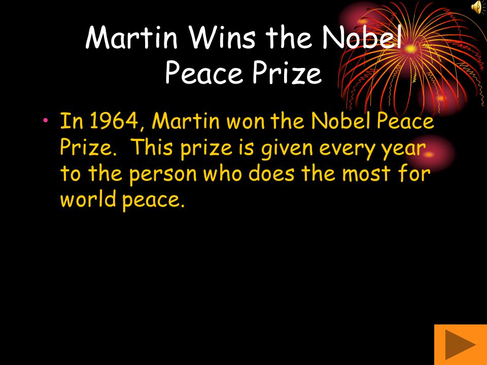 Martin Wins the Nobel Peace Prize