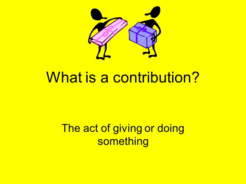 The act of giving or doing something