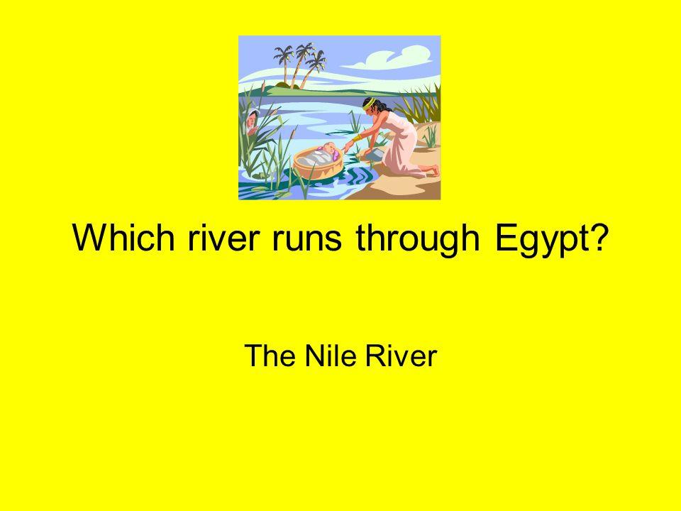 Which river runs through Egypt