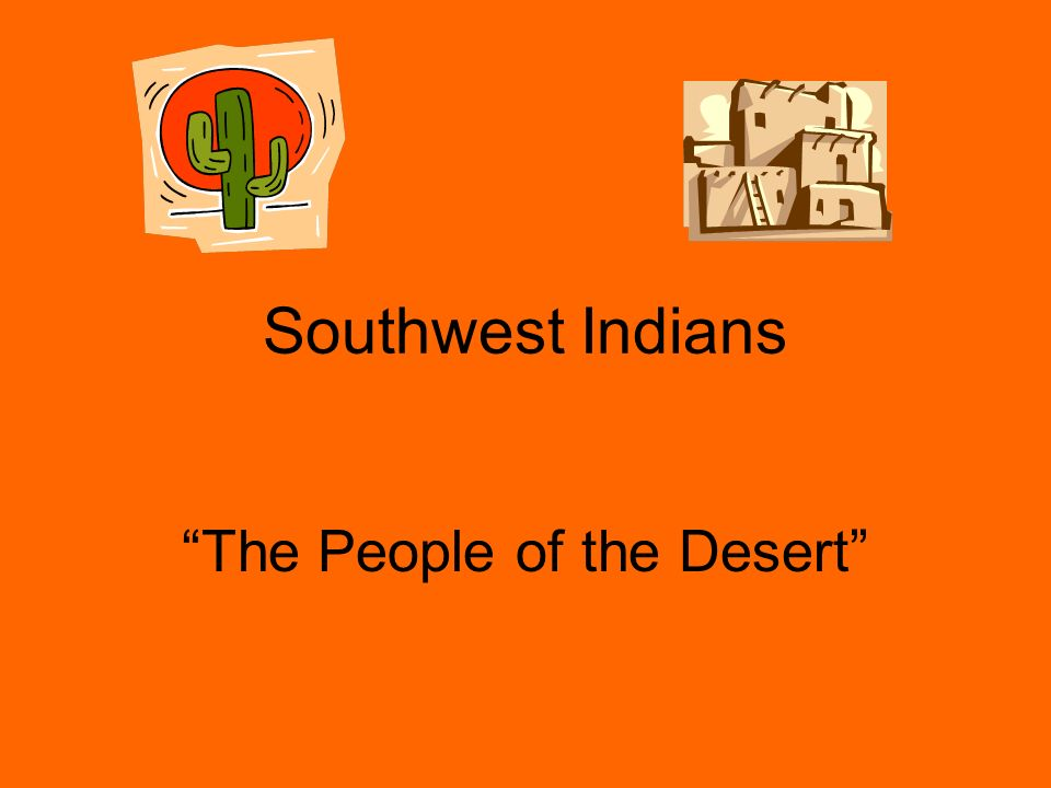 The People of the Desert