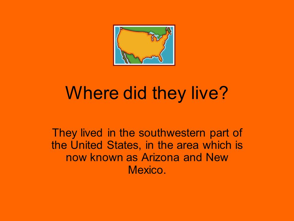 Where did they live.