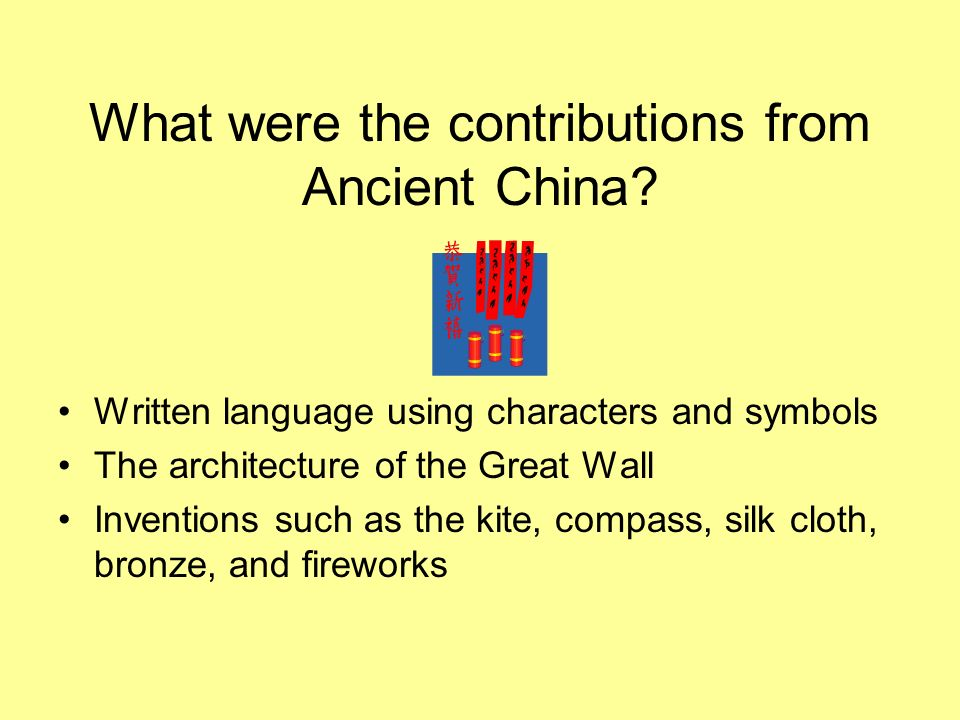 What were the contributions from Ancient China