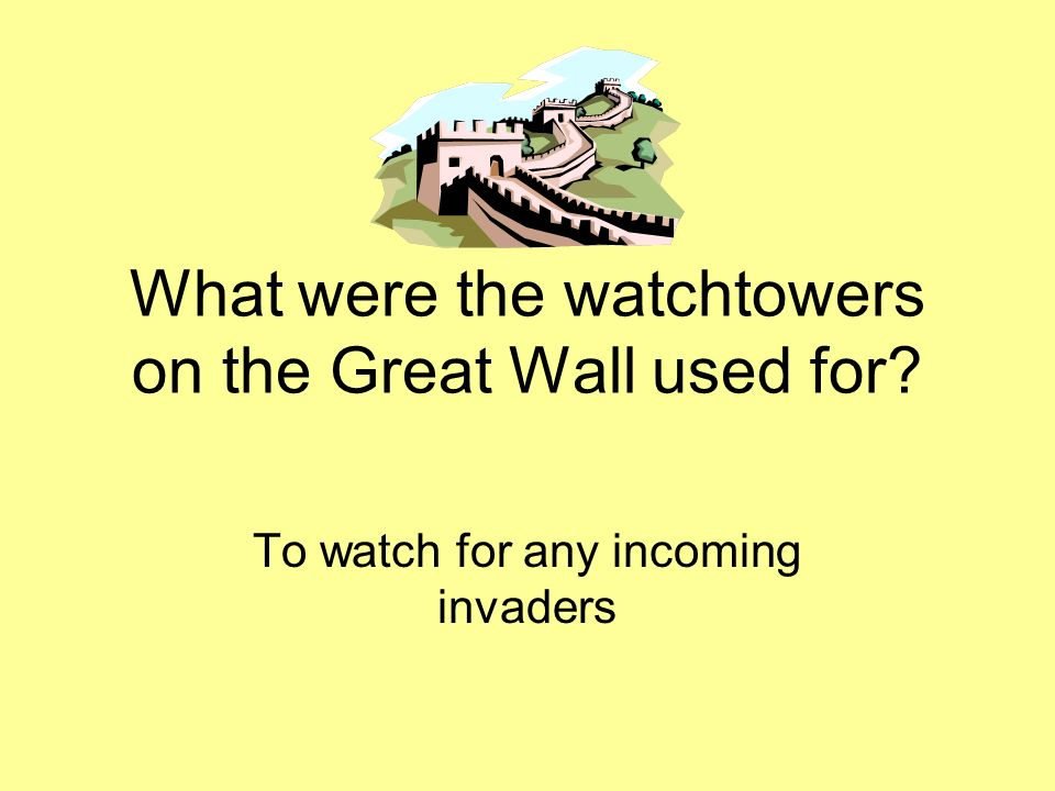 What were the watchtowers on the Great Wall used for