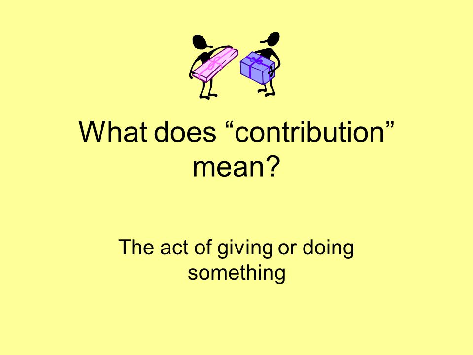 What does contribution mean