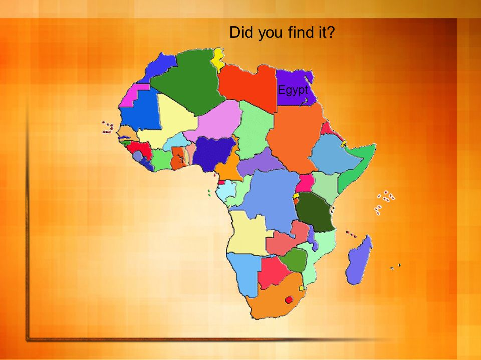 Did you find it Egypt