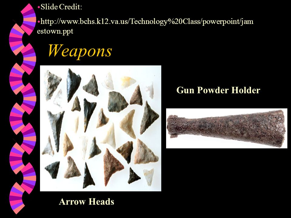 Weapons Gun Powder Holder Arrow Heads Slide Credit: