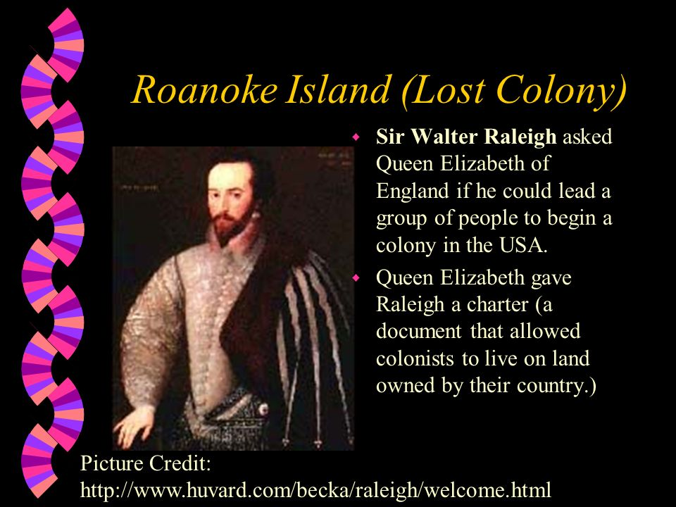 Roanoke Island (Lost Colony)