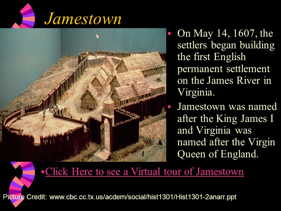 JamestownOn May 14, 1607, the settlers began building the first English permanent settlement on the James River in Virginia.