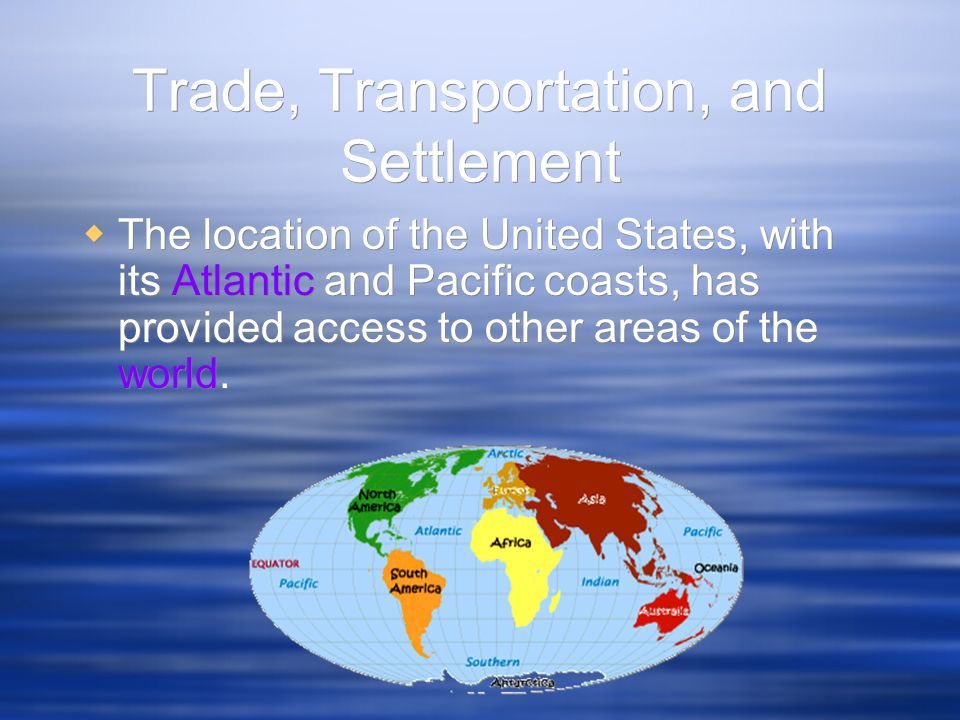 Trade, Transportation, and Settlement