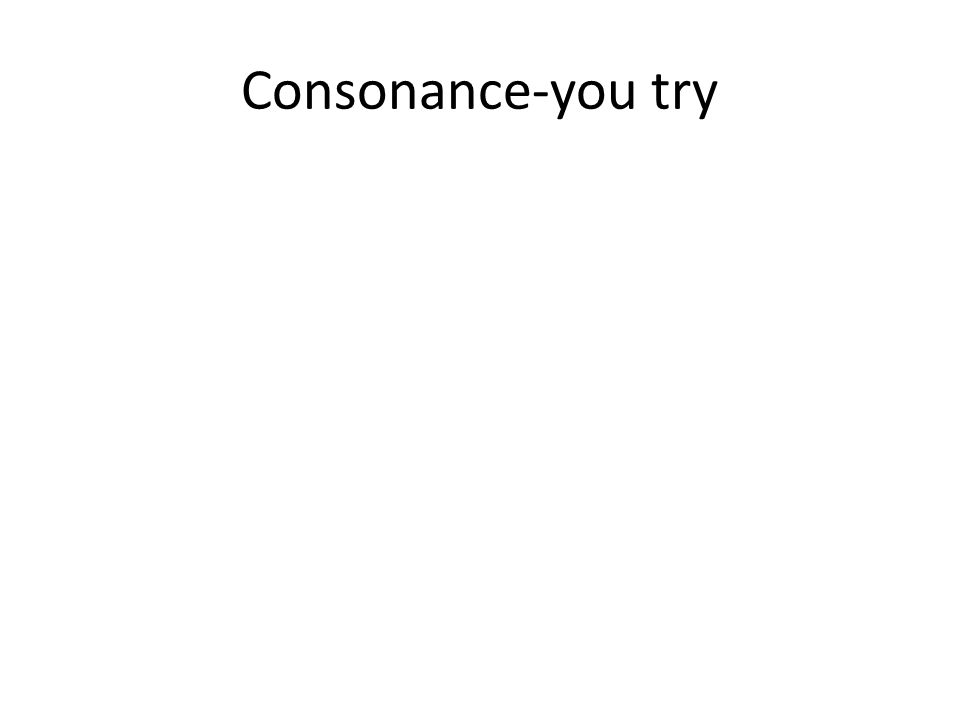 Consonance-you try