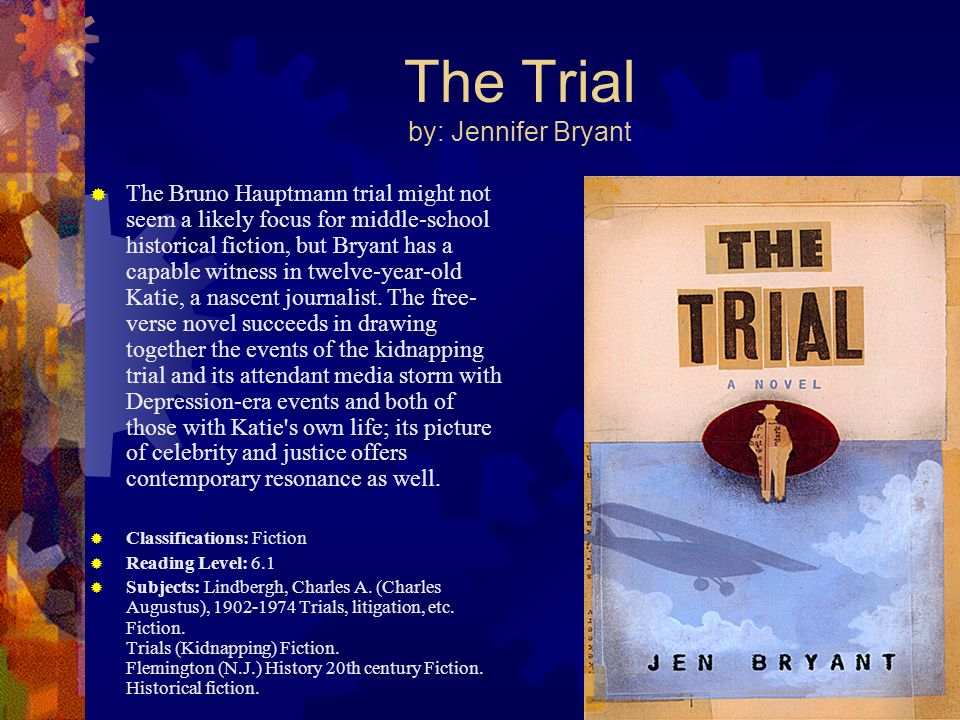 The Trial by: Jennifer Bryant