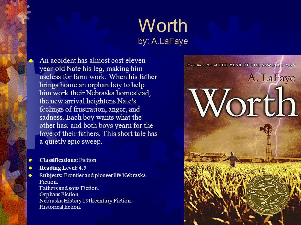 Worth by: A.LaFaye
