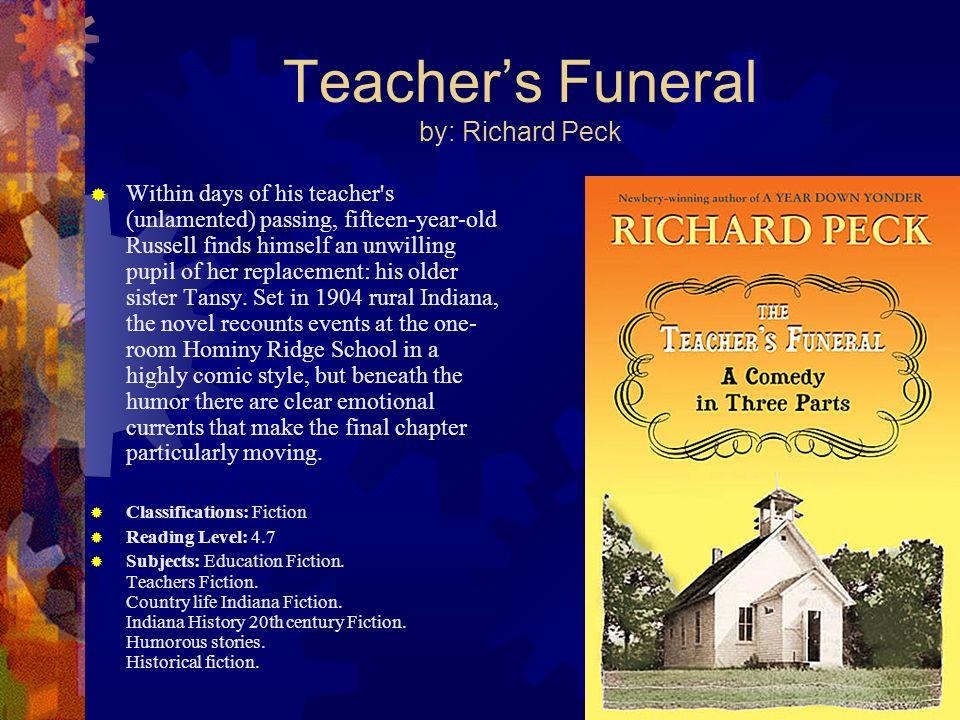 Teacher's Funeral by: Richard Peck
