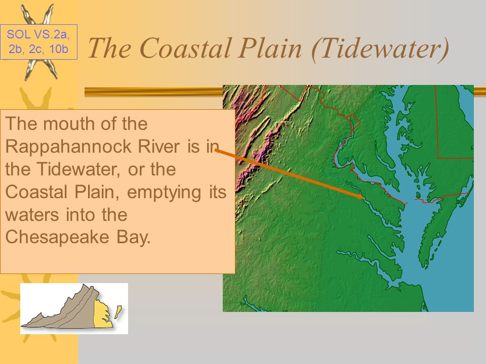 The Coastal Plain (Tidewater)