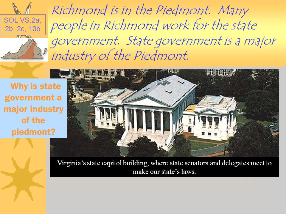 Why is state government a major industry of the piedmont