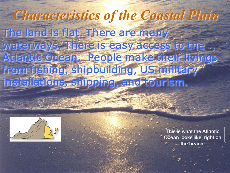 Characteristics of the Coastal Plain