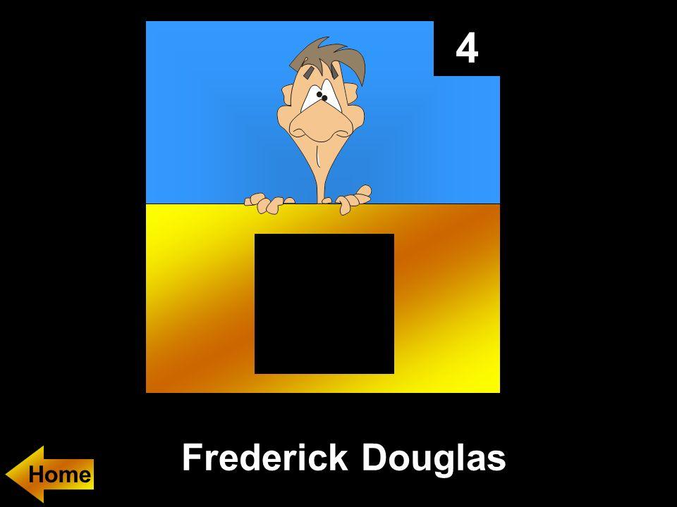 4 Frederick Douglas Home