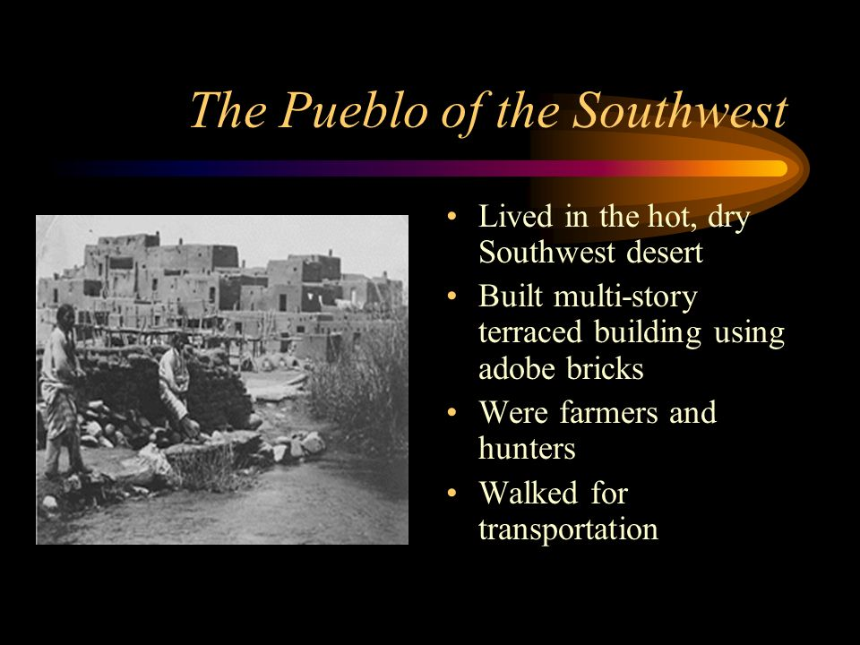The Pueblo of the Southwest