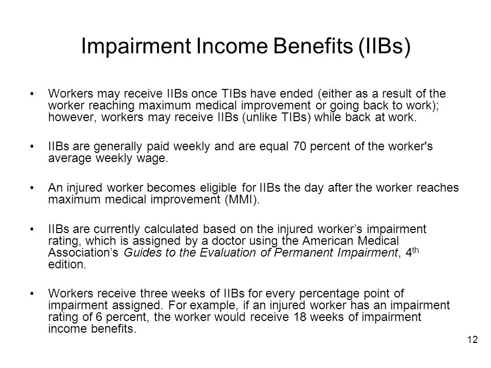 Impairment Income Benefits (IIBs)