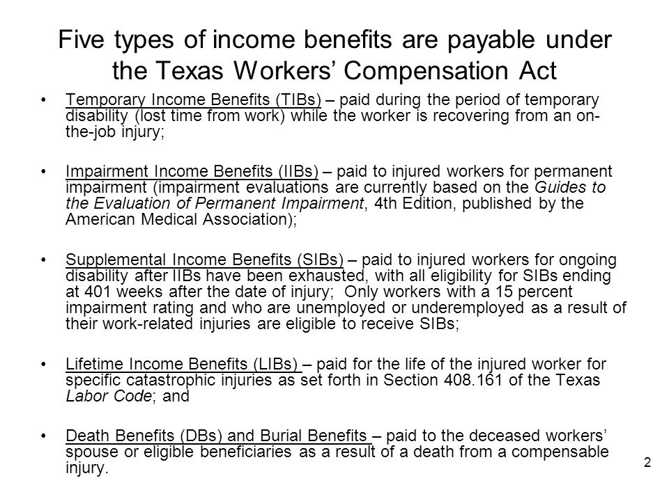 Five types of income benefits are payable under the Texas Workers' Compensation Act