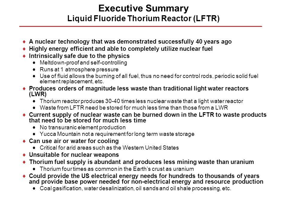 Executive Summary Liquid Fluoride Thorium Reactor (LFTR)