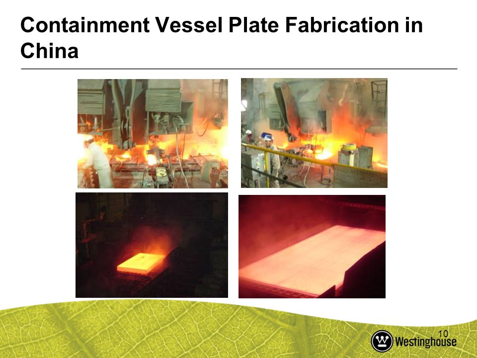 Containment Vessel Plate Fabrication in China