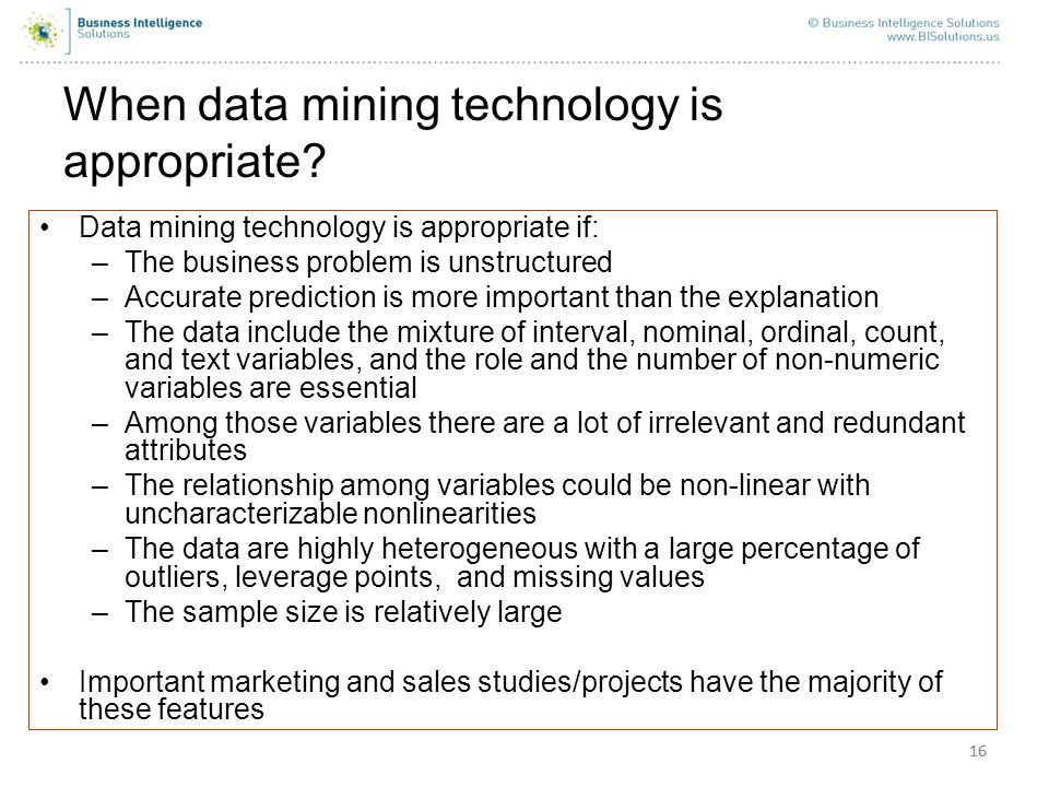 When data mining technology is appropriate
