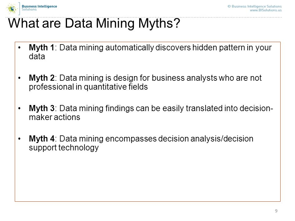 What are Data Mining Myths