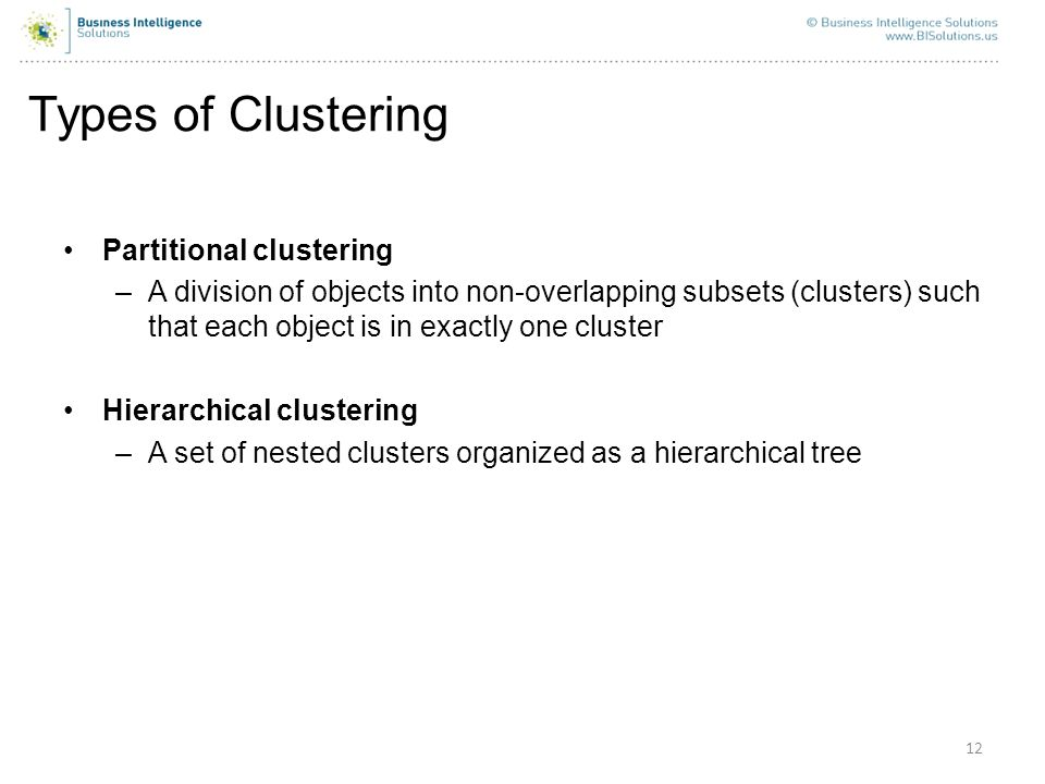 Types of Clustering Partitional clustering