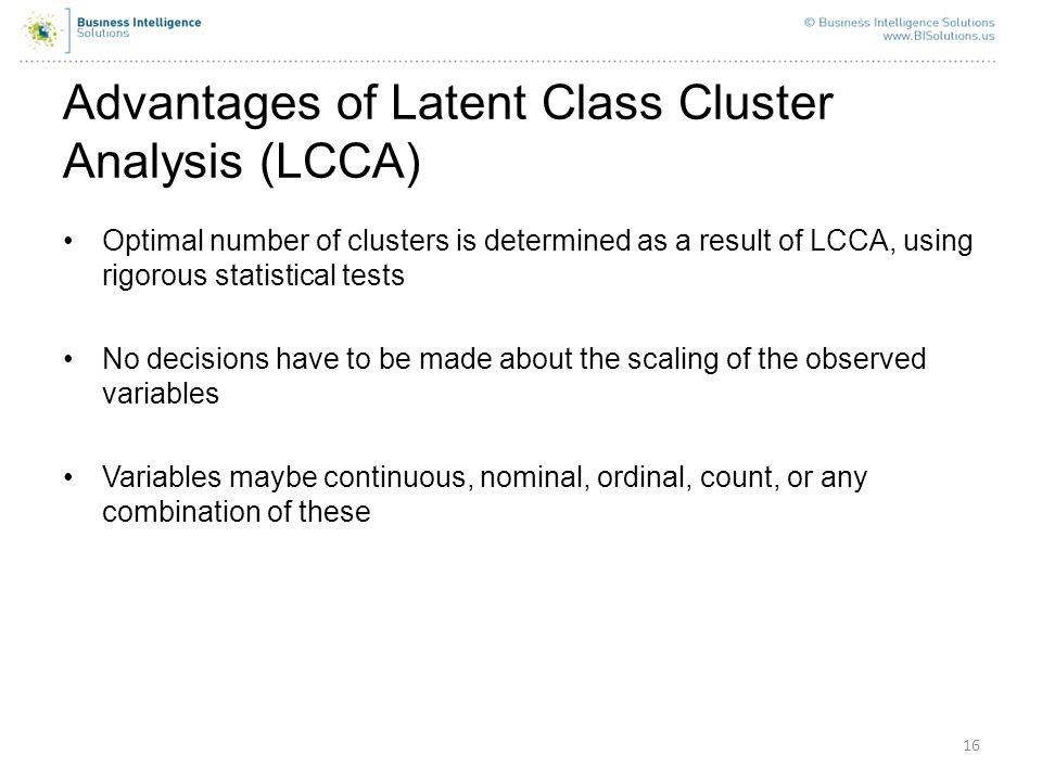 Advantages of Latent Class Cluster Analysis (LCCA)