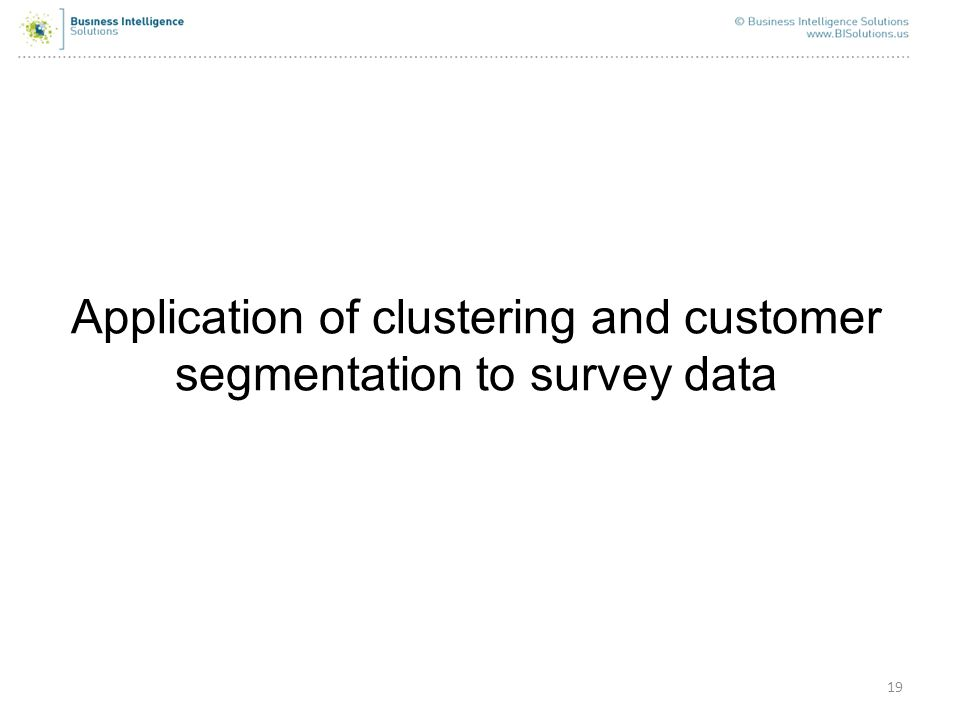 Application of clustering and customer segmentation to survey data