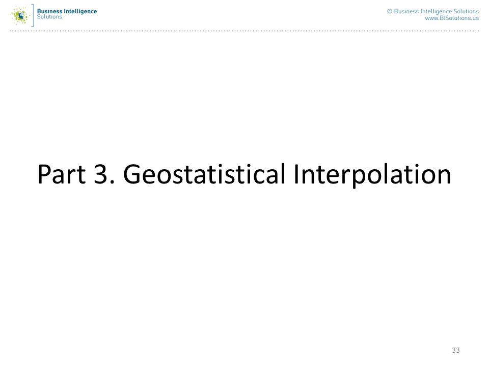 Part 3. Geostatistical Interpolation