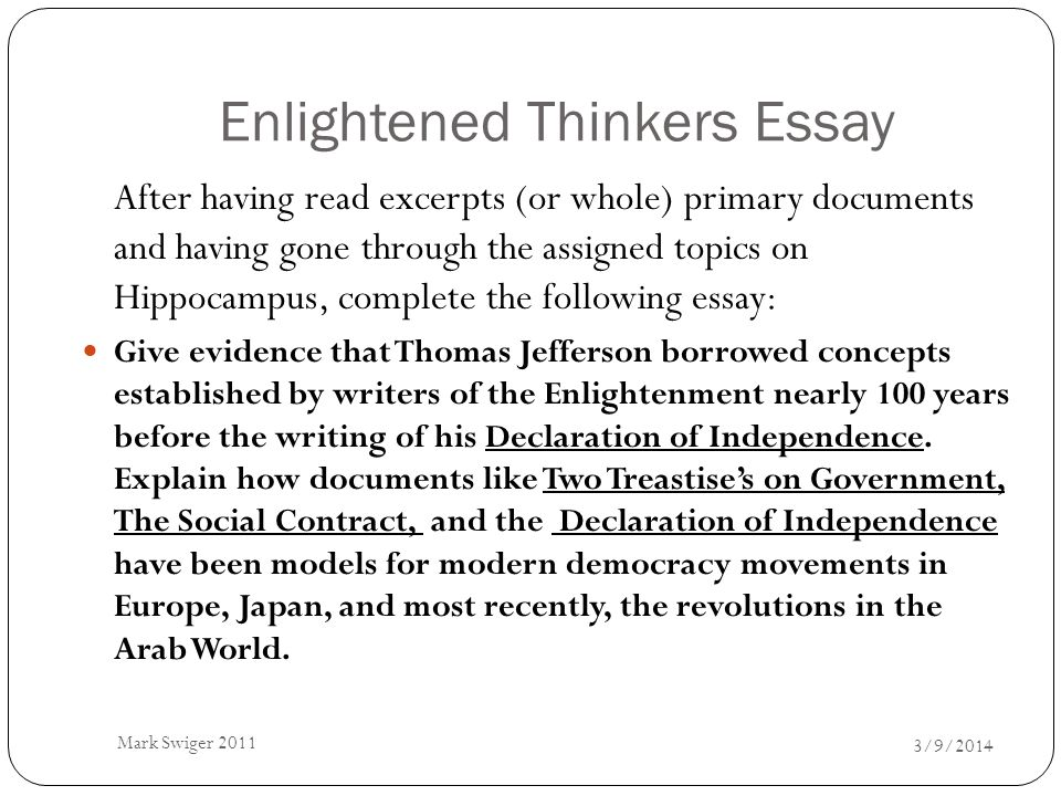 essay on the enlightenment thinkers View essay - enlightenment thinkers essay from ush 101 at princeton  university the american enlightenment had a major impact on the future that  was.
