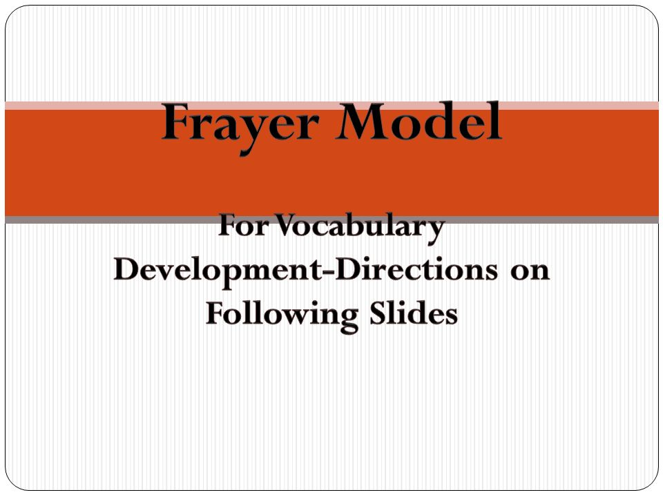 For Vocabulary Development-Directions on Following Slides