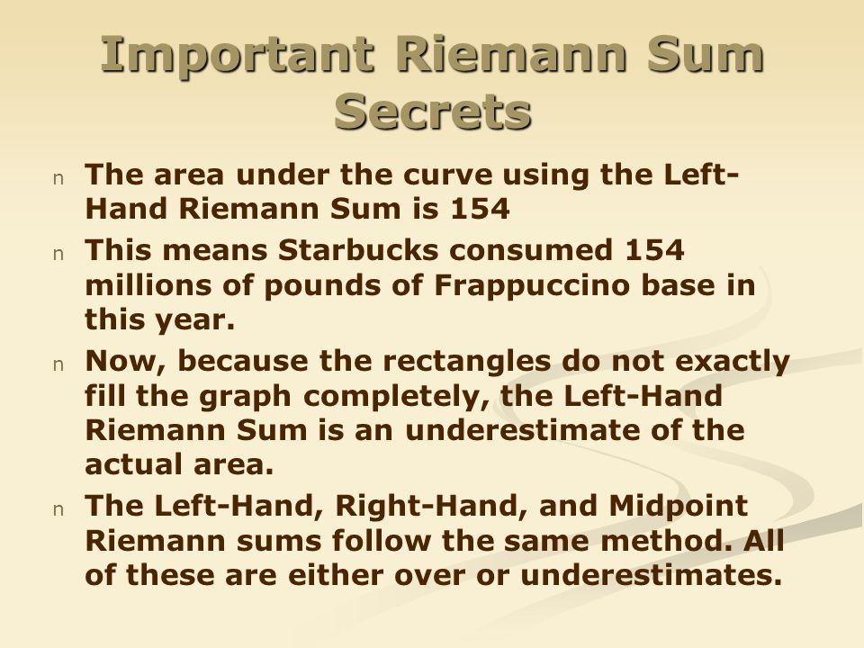 Important Riemann Sum Secrets